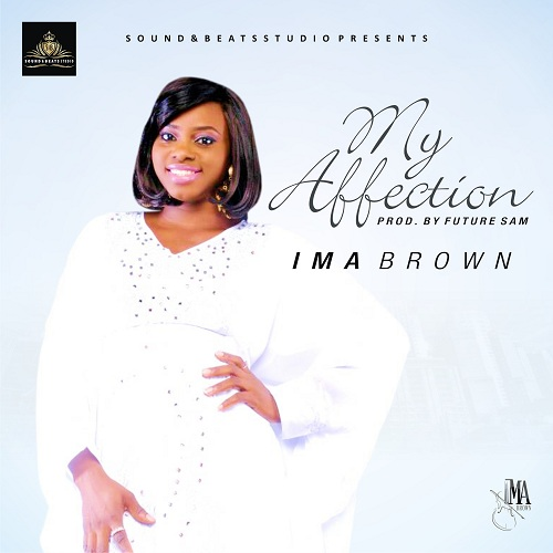 MY AFFECTION - Ima Brown