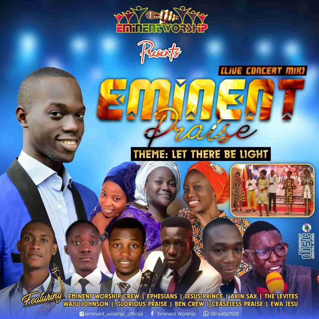 Eminent Praise (Live Concert Mix) - GospelNaija! - Nigerian