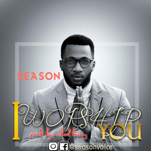 I WORSHIP YOU - Season