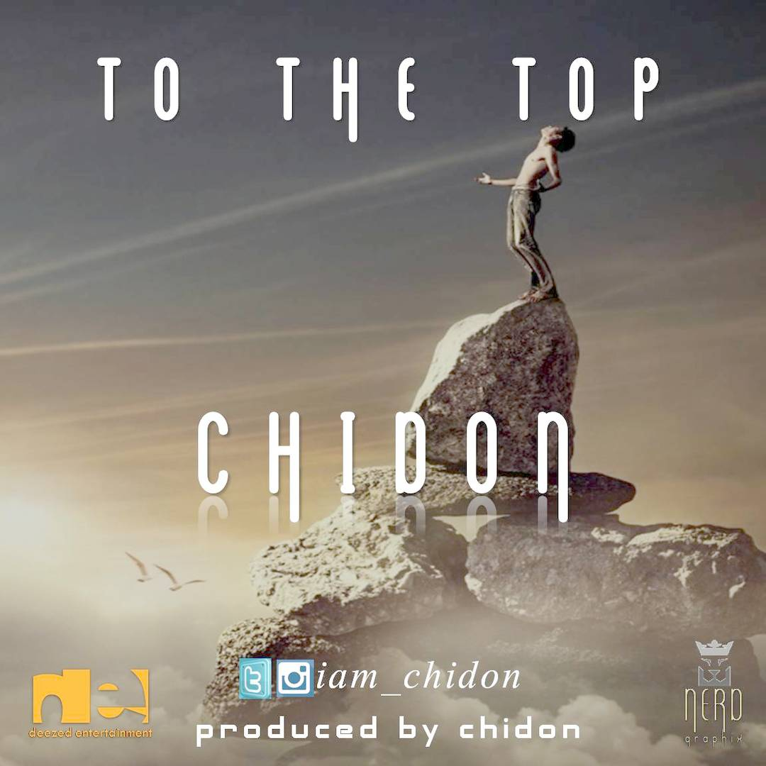 TO THE TOP - Chidon [@iam_chidon]