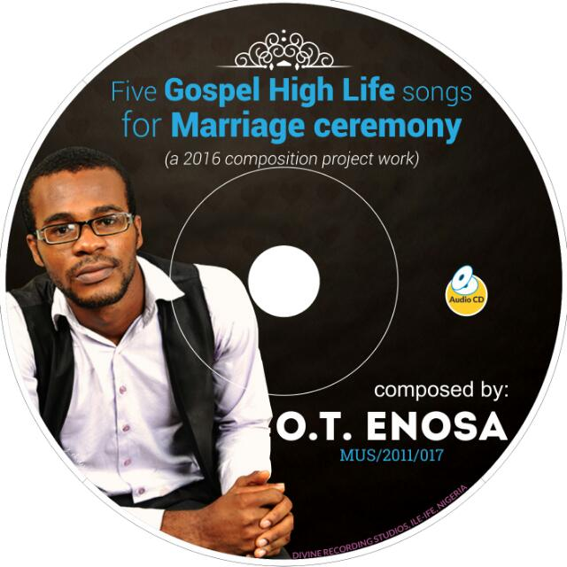 Five Gospel Highlife Songs for Marriage Ceremony - O T