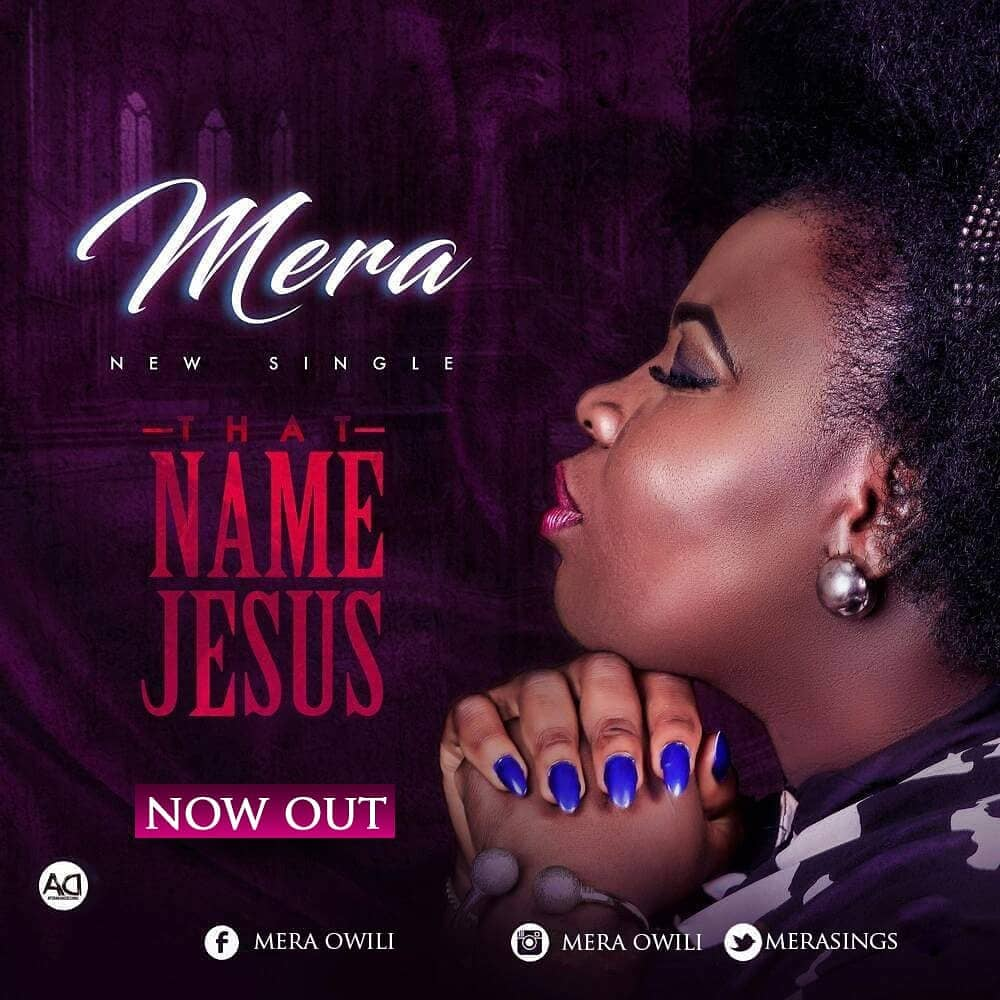 THAT NAME JESUS - Mera [@merasings] - GospelNaija! - Nigerian Gospel
