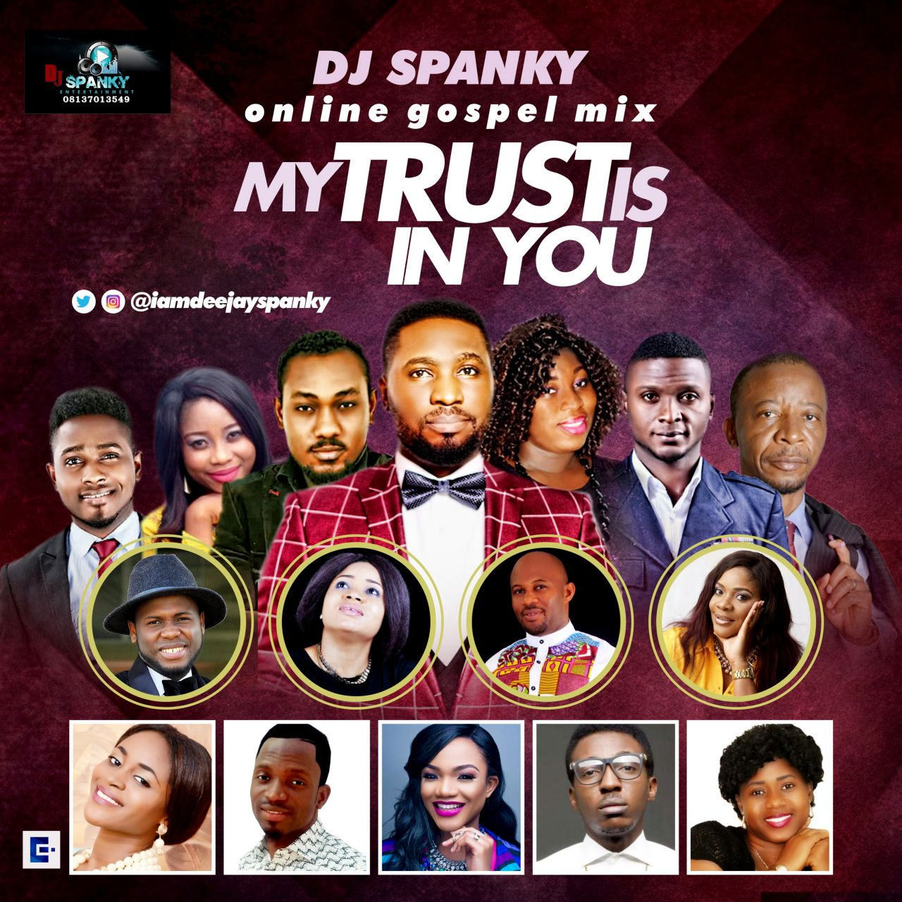 MY TRUST IS IN YOU WORSHIP & PRAISE MIXTAPE ~ DJ Spanky