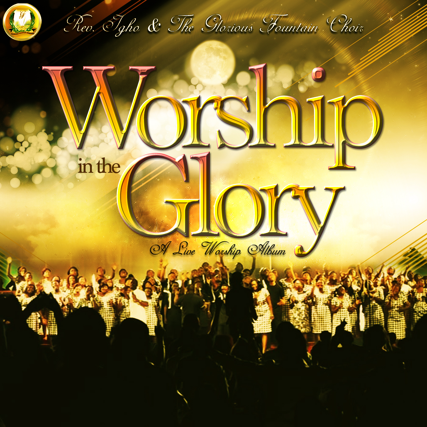 SONGS & VIDEOS BY PASTOR IGHO AND THE GLORIOUS FOUNTAIN