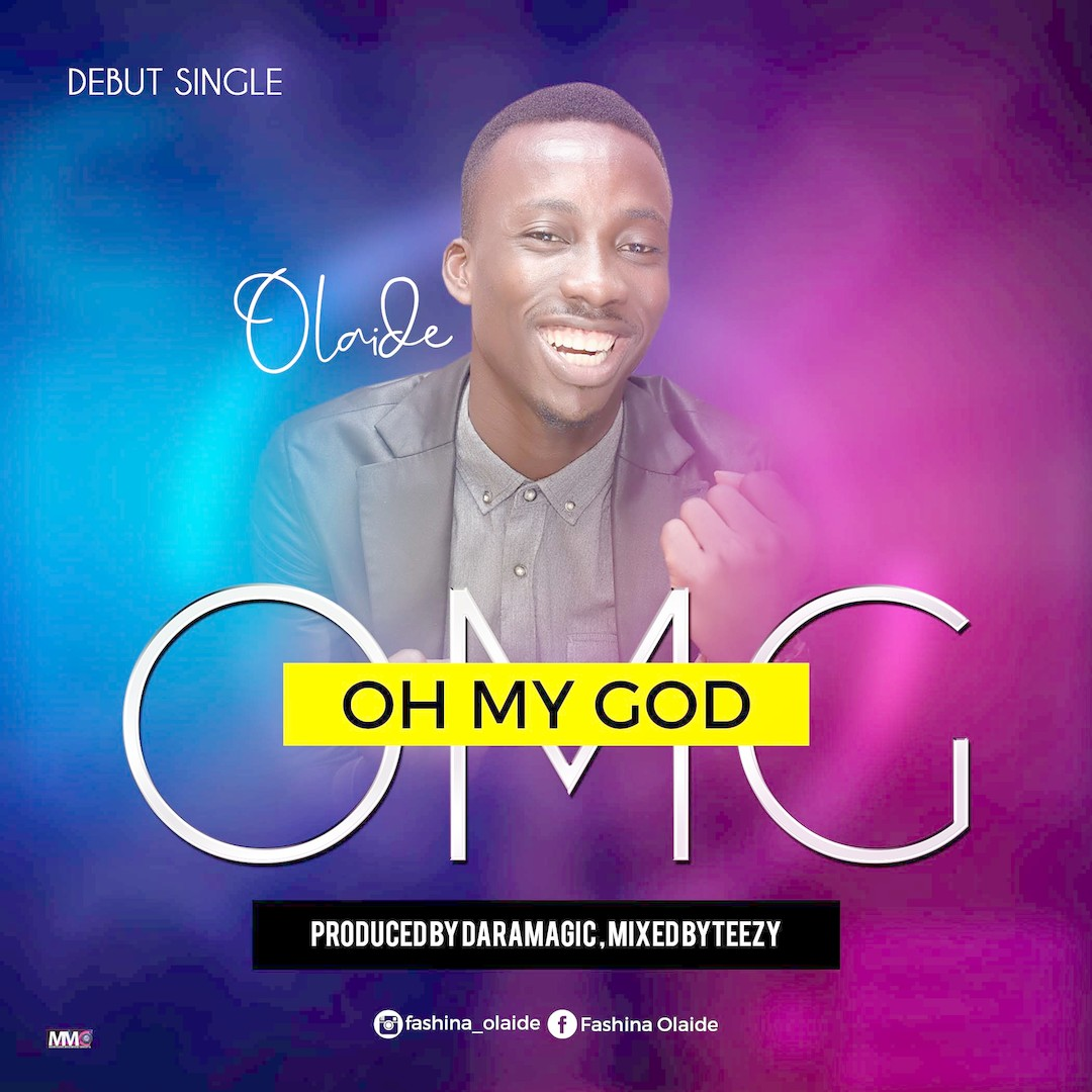 Oh My God Olaide Gospelnaija Nigerian Gospel Music Download