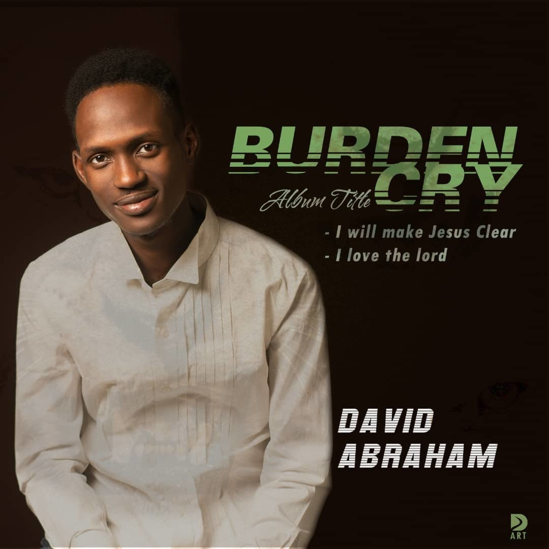 BURDEN CRY by David Abraham