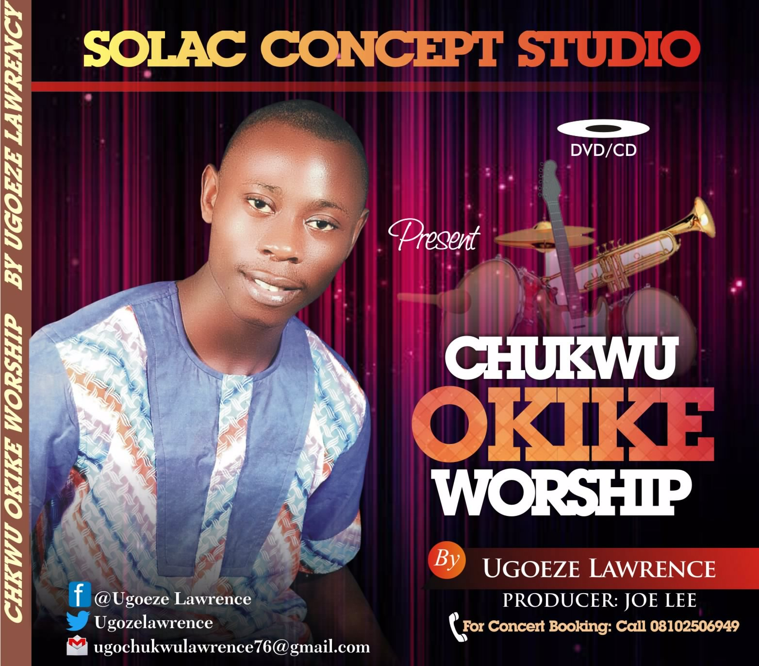 Solac Concept presents CHUKWU OKIKE WORSHIP by Ugoeze Lawrence