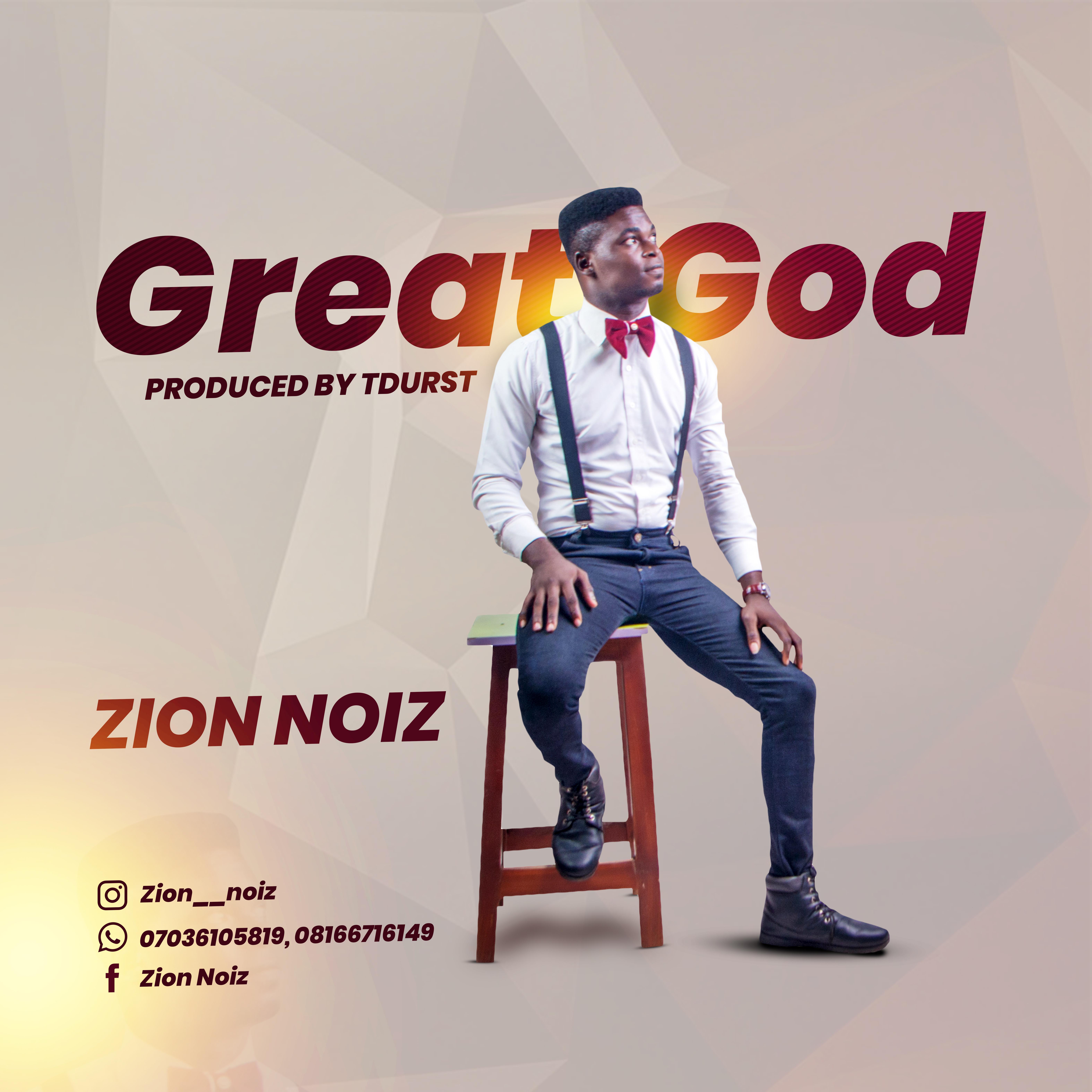 ZION NOIZ - Great God