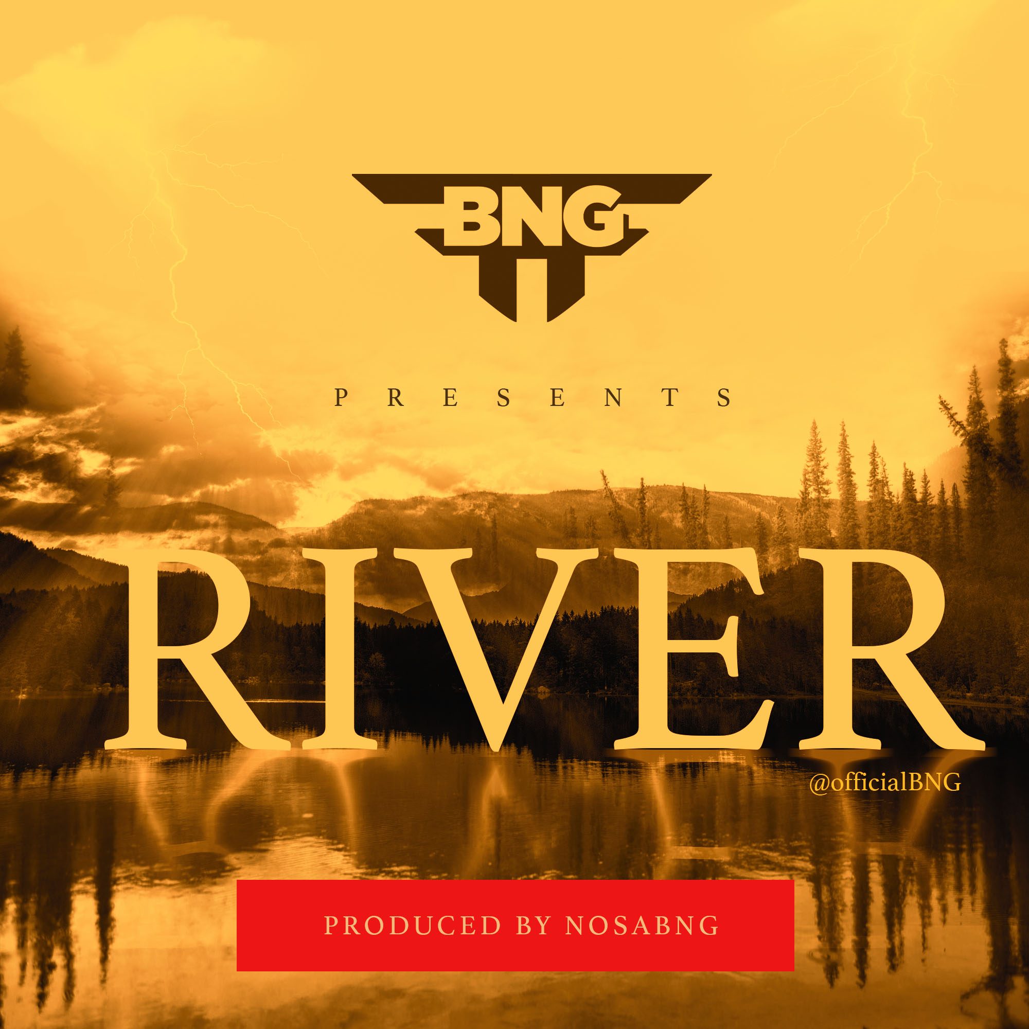 RIVER - BNG (Brand New Generation) [@OFFICIALBNG]