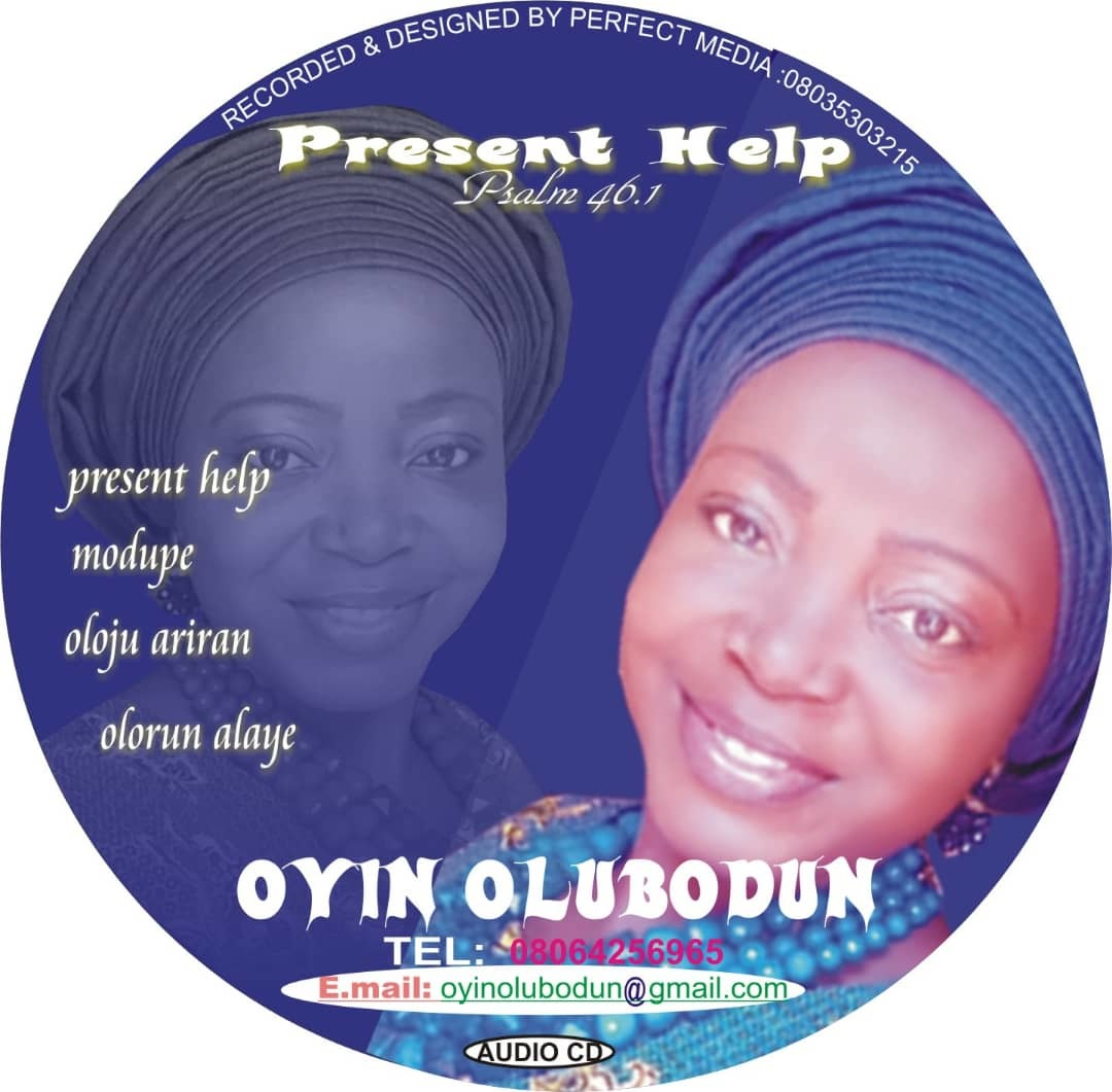 MY PRESENT HELP - Oyin Olubodun