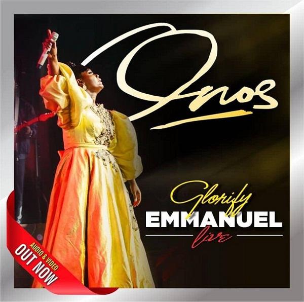 Onos Ariyo – Glorify Emmanuel - GospelNaija Forum
