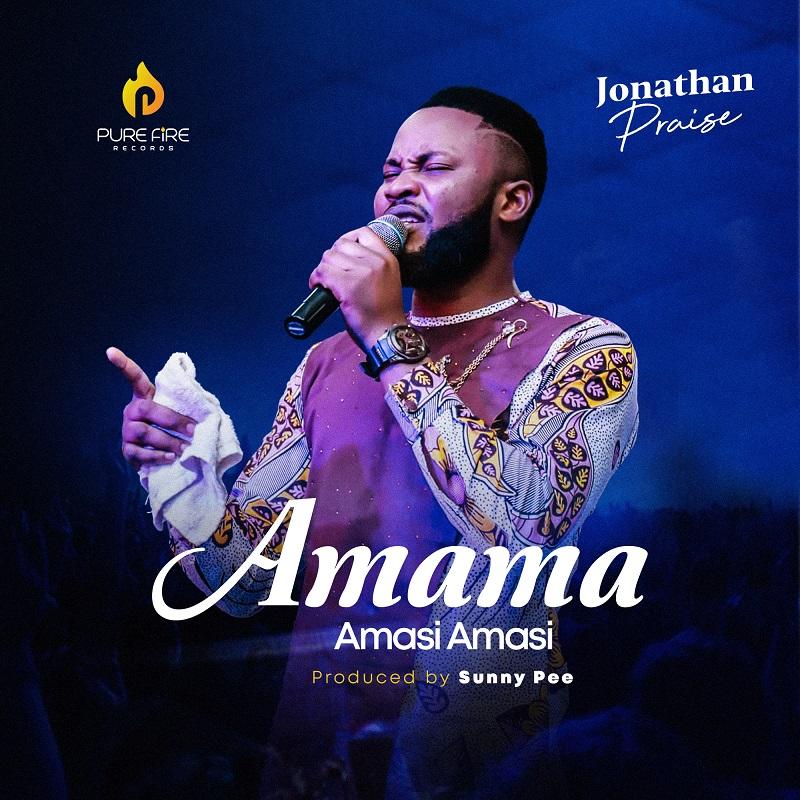 AmamaAmasiAmasi-JonathanPraise.jpg